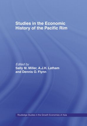 Studies in the Economic History of the Pacific Rim (Hardback) book cover