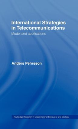 International Strategies in Telecommunications: Models and Applications book cover