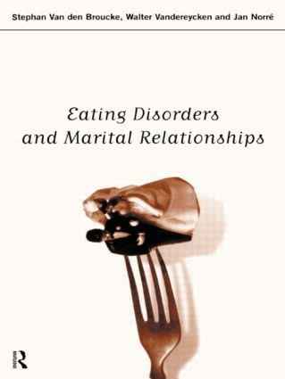 Eating Disorders and Marital Relationships (Paperback) book cover