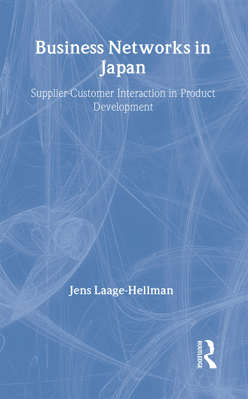 Business Networks in Japan: Supplier-Customer Interaction in Product Development book cover