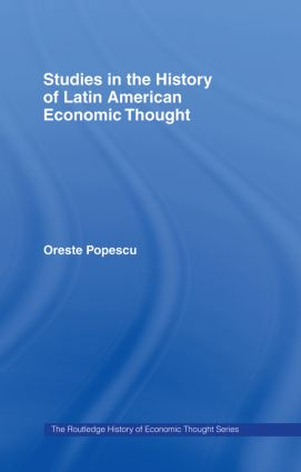Studies in the History of Latin American Economic Thought book cover