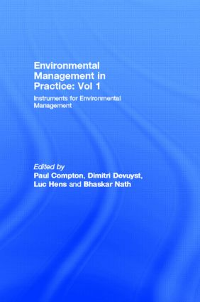 Environmental Management in Practice: Vol 1: Instruments for Environmental Management, 1st Edition (Hardback) book cover