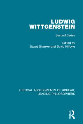 Ludwig Wittgenstein: Critical Assessments of Leading Philosophers, Second Series (Hardback) book cover