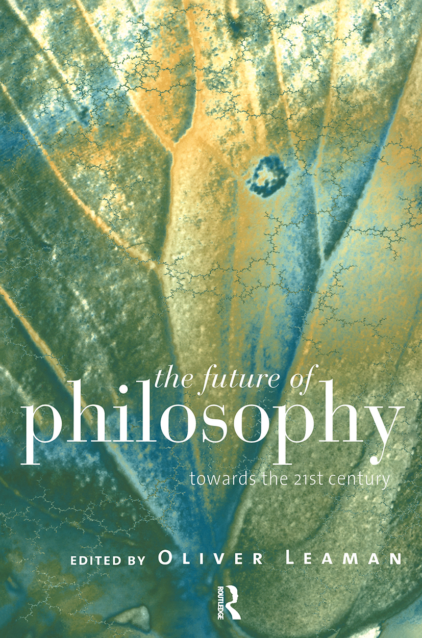The Future of Philosophy: Towards the Twenty First Century, 1st Edition (Paperback) book cover