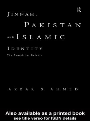 Jinnah, Pakistan and Islamic Identity: The Search for Saladin, 1st Edition (Paperback) book cover
