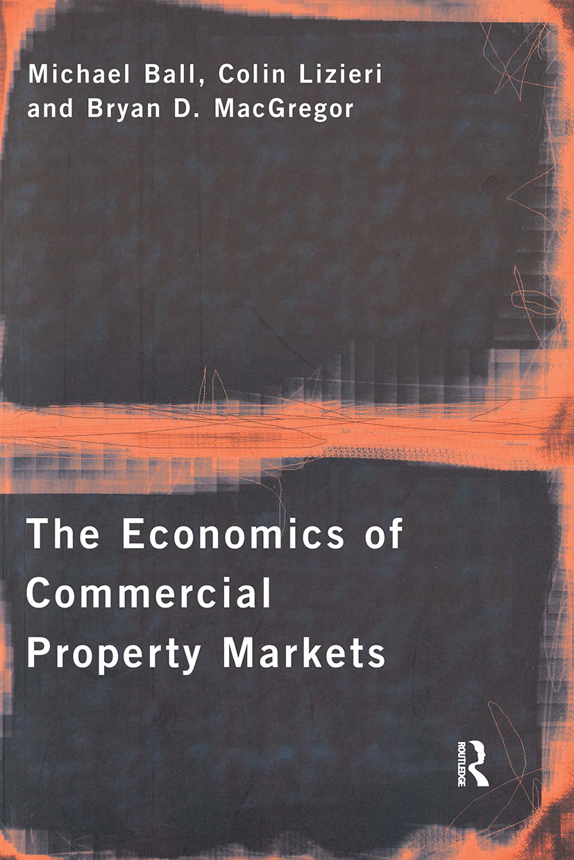 The Economics of Commercial Property Markets (Paperback) book cover