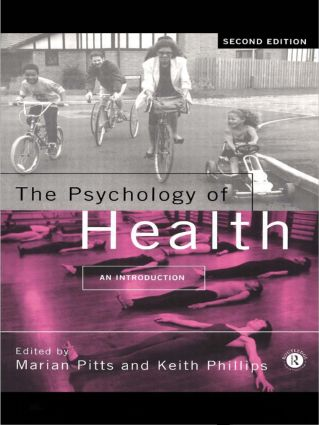 The Psychology of Health: An Introduction, 2nd Edition (Paperback) book cover