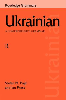 Ukrainian: A Comprehensive Grammar: 1st Edition (Hardback) book cover