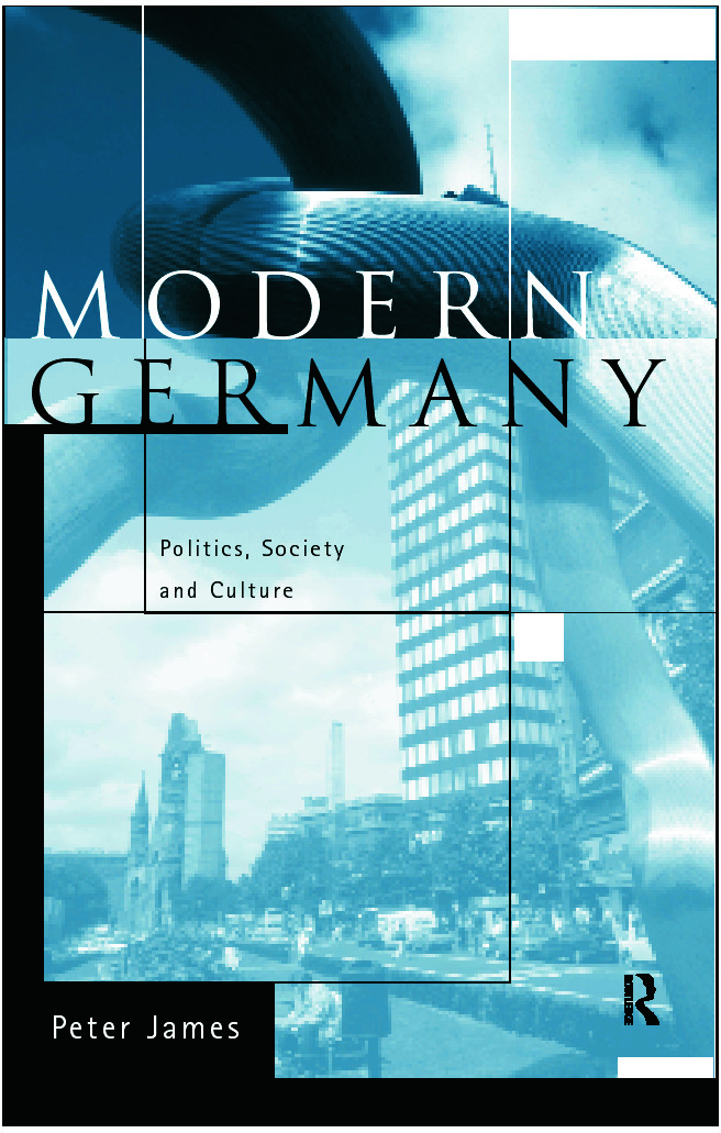 Modern Germany: Politics, Society and Culture, 1st Edition (Paperback) book cover