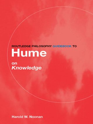 Routledge Philosophy GuideBook to Hume on Knowledge book cover