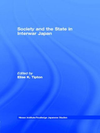 Society and the State in Interwar Japan (Hardback) book cover