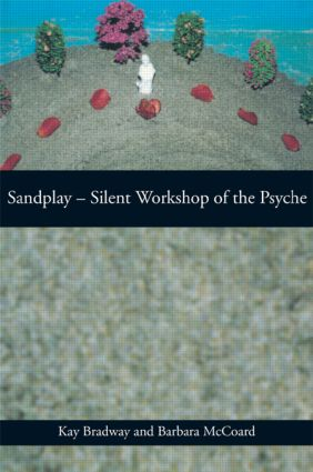 Sandplay: Silent Workshop of the Psyche (Paperback) book cover