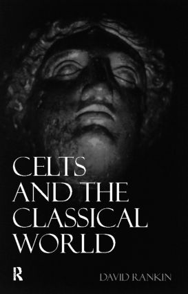 Celts and the Classical World: 2nd Edition (e-Book) book cover