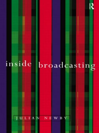 Inside Broadcasting: 1st Edition (Paperback) book cover