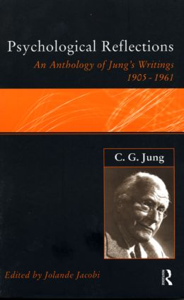 C.G.Jung: Psychological Reflections: A New Anthology of His Writings 1905-1961 (Paperback) book cover