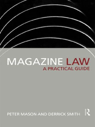 Magazine Law: A Practical Guide, 1st Edition (Paperback) book cover