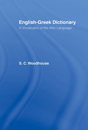English-Greek Dictionary: A Vocabulary of the Attic Language (Hardback) book cover