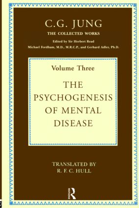 The Psychogenesis of Mental Disease: 3rd Edition (Hardback) book cover
