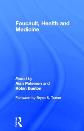 Foucault, Health and Medicine: 1st Edition (Hardback) book cover