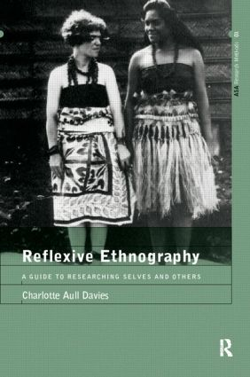 Reflexive Ethnography: A Guide to Researching Selves and Others book cover