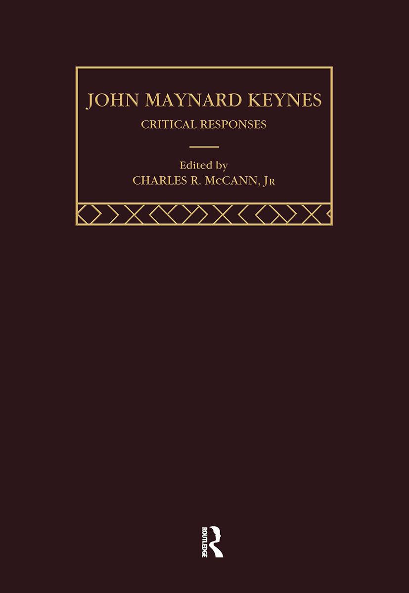 John Maynard Keynes: Critical Responses