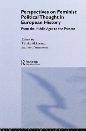 Perspectives on Feminist Political Thought in European History: From the Middle Ages to the Present book cover