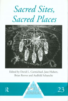 Sacred Sites, Sacred Places (Paperback) book cover