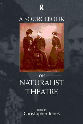 A Sourcebook on Naturalist Theatre: 1st Edition (Paperback) book cover