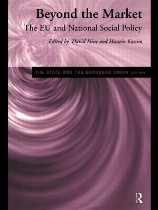 Beyond the Market: The EU and National Social Policy, 1st Edition (Paperback) book cover