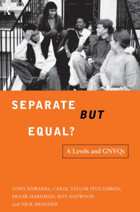 Separate But Equal?: Academic and Vocational Education Post-16, 1st Edition (Paperback) book cover