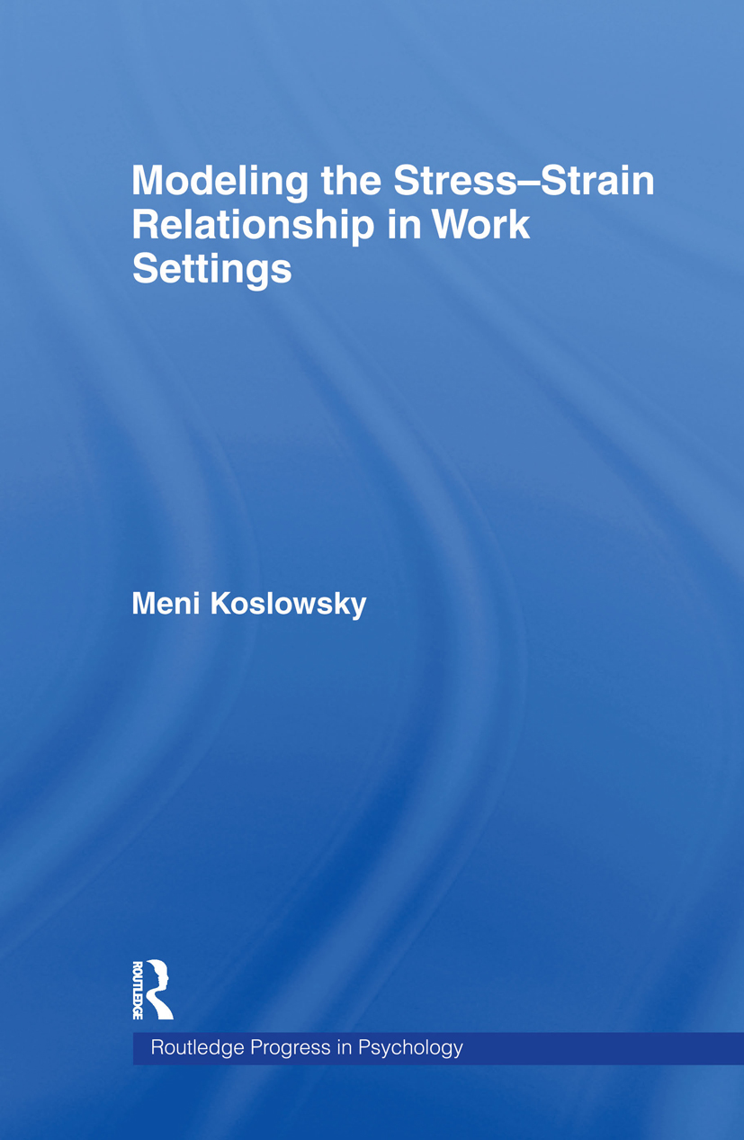 Modelling the Stress-Strain Relationship in Work Settings: 1st Edition (Hardback) book cover