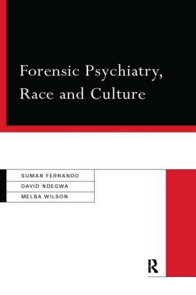 Forensic Psychiatry, Race and Culture (Paperback) book cover
