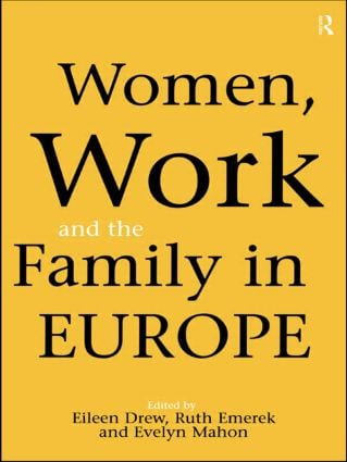 Women, Work and the Family in Europe: 1st Edition (Paperback) book cover