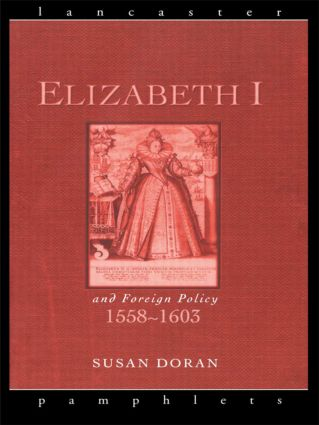 Elizabeth I and Foreign Policy, 1558-1603 book cover