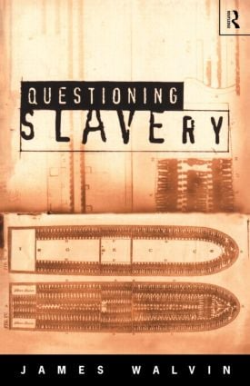 Questioning Slavery: 1st Edition (e-Book) book cover