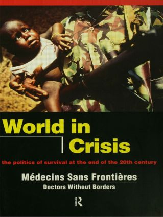 World in Crisis: Populations in Danger at the End of the 20th Century, 1st Edition (Paperback) book cover