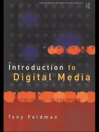 An Introduction to Digital Media
