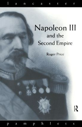 Napoleon III and the Second Empire book cover