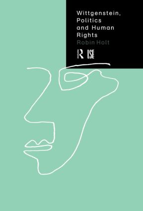 Wittgenstein, Politics and Human Rights (Hardback) book cover