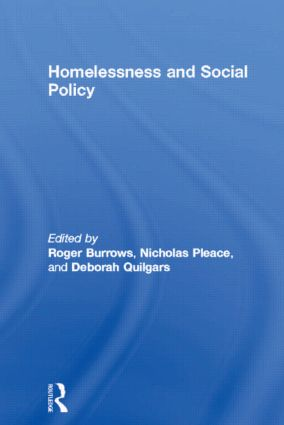 Homelessness and Social Policy: 1st Edition (Paperback) book cover