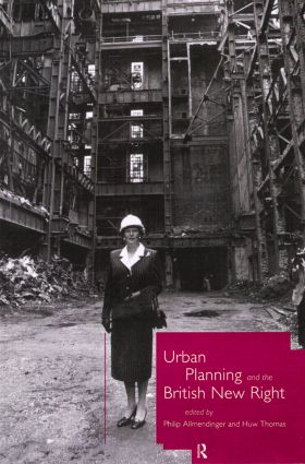 Urban Planning and the British New Right: 1st Edition (Paperback) book cover
