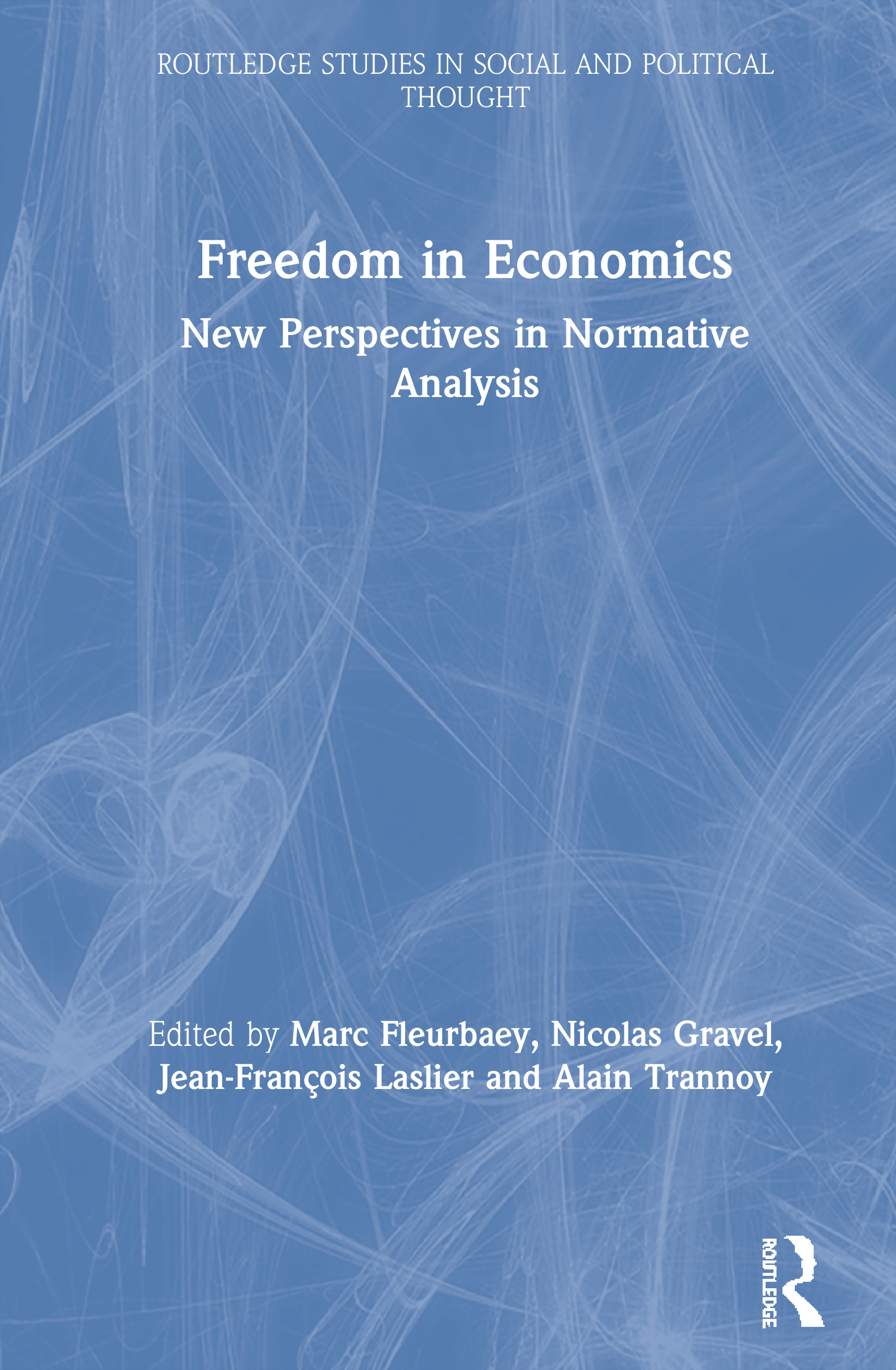 Freedom in Economics: New Perspectives in Normative Analysis (Hardback) book cover