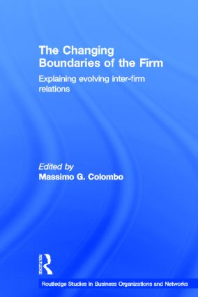 The Changing Boundaries of the Firm: Explaining Evolving Inter-firm Relations (Hardback) book cover