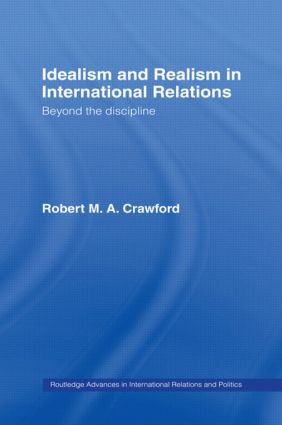 Idealism and Realism in International Relations book cover