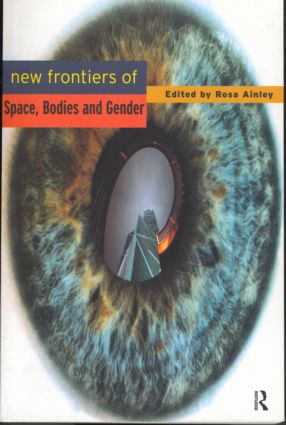 New Frontiers of Space, Bodies and Gender: 1st Edition (Paperback) book cover