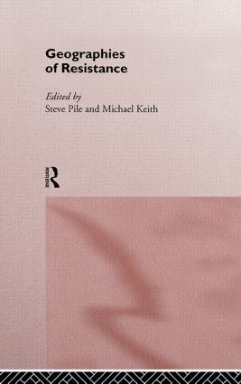 Geographies of Resistance: 1st Edition (e-Book) book cover