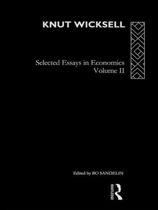 Knut Wicksell: Selected Essays in Economics, Volume 2, 1st Edition (Hardback) book cover