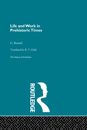 Life and Work in Prehistoric Times (Pb Direct) book cover