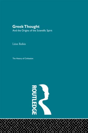 Greek Thought and the Origins of the Scientific Spirit (Hardback) book cover