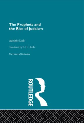 The Prophets and the Rise of Judaism (Hardback) book cover
